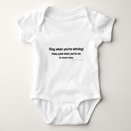 Sing when you're winning! Keep quiet when... Baby Bodysuit