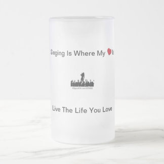 Sing Where My Heart Is 16 Oz Frosted Glass Beer Mug