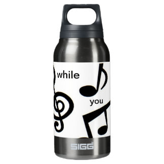 Sing while you drink WaterBottle Insulated Water Bottle