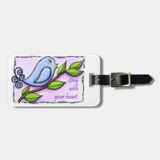 Sing With Your Heart Luggage Tag