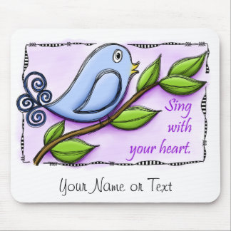 Sing With Your Heart Mouse Pad