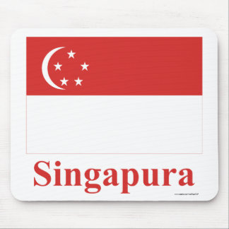 Singapore Flag with Name in Malay Mouse Pad