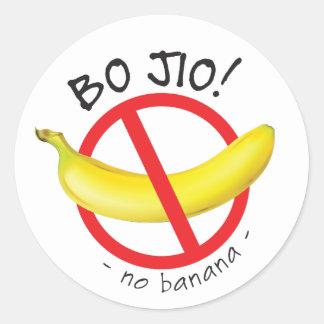 Singapore Singlish - Bo Jio - No Invite, No Banana Classic Round Sticker