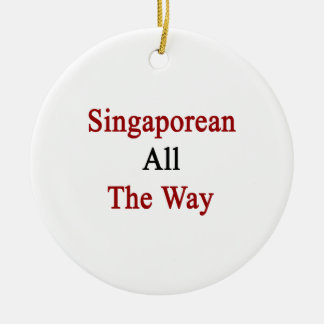 Singaporean All The Way Christmas Ornaments
