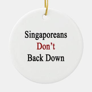 Singaporeans Don't Back Down Ornament