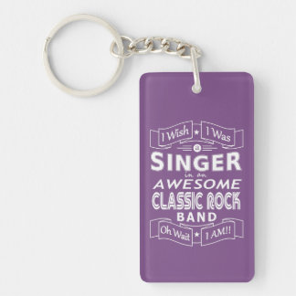 SINGER awesome classic rock band (wht) Keychain