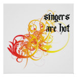 Singers Are Hot Posters