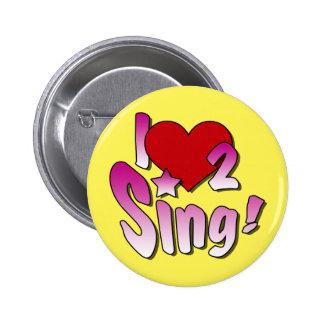 Singing Badge Pinback Button