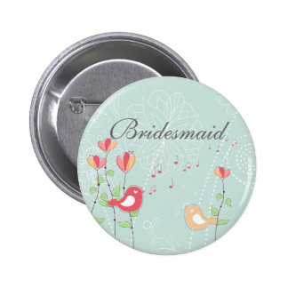 Singing Birds with Flowers Bridesmaid Button