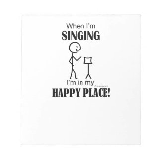 Singing Happy Place Memo Pad