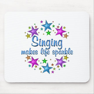 Singing Makes Life Sparkle Mouse Pad