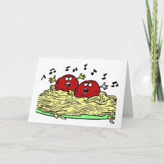SINGING MEATBALL JUST FOR YOUR BIRTHDAY CARD
