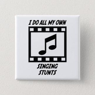 Singing Stunts Button
