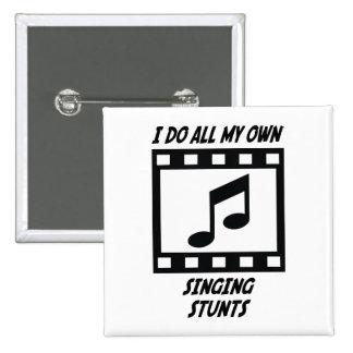 Singing Stunts Pinback Buttons