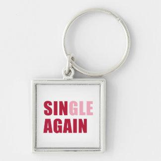 Single Again Keychain