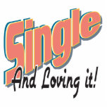 single and loving it acrylic cut outs