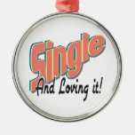 single and loving it christmas ornament