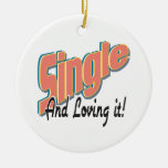 single and loving it ornaments