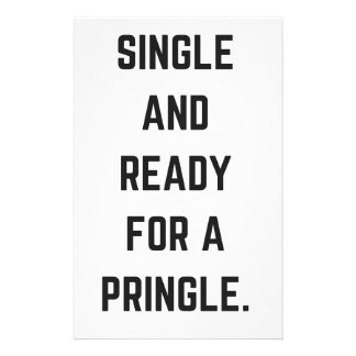 Single And Ready For A Pringle Humor Illustration Stationery