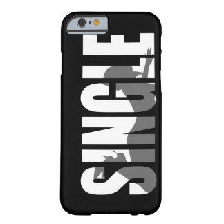 SINGLE AND READY TO MINGLE BARELY THERE iPhone 6 CASE