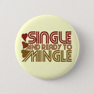 Single and Ready to MINGLE Button