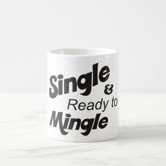 Single and Ready to Mingle Cup Classic White Coffee Mug
