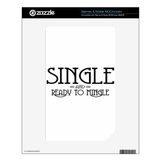 Single and Ready to Mingle Skin For The NOOK Color