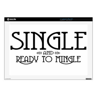 """Single and Ready to Mingle Decal For 17"""" Laptop"""