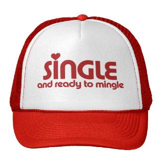 Single and ready to mingle trucker hat