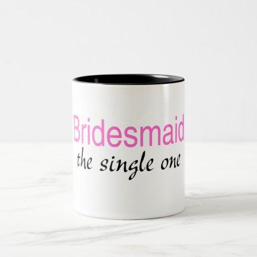Single Bridesmaid Coffee Mug