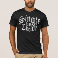 Single by Choice white Ink T-Shirt