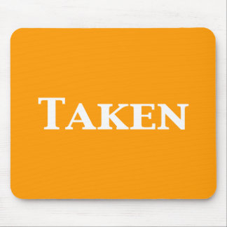 Single Dating or Taken Gifts Mouse Pad