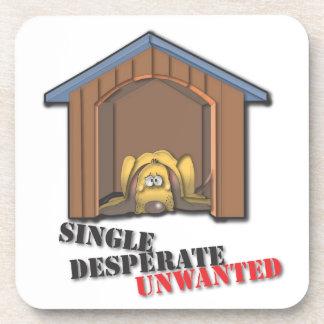 Single Desperate Unwanted Coaster