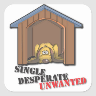 Single Desperate Unwanted Sticker