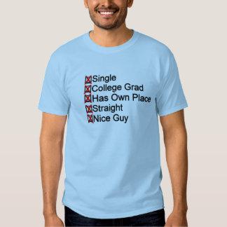 Single, Grad, Straight, nice guy checklist T-Shirt
