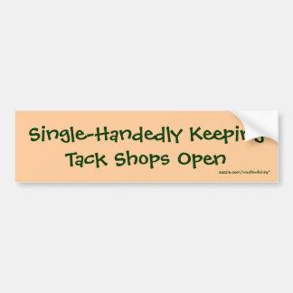 Single-Handedly Keeping Tack Shops Open Bumper Sticker