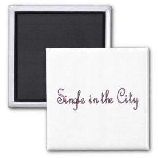 Single in the City 2 Inch Square Magnet