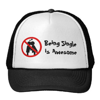 """Single is awesome"" Anti-Valentine's Day Hat"