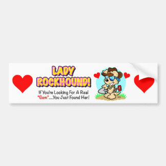 Single Lady Rockhound Bumper Sticker