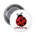 Single Ladybug Pinback Buttons