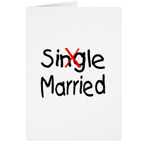 Single (Married) Greeting Card