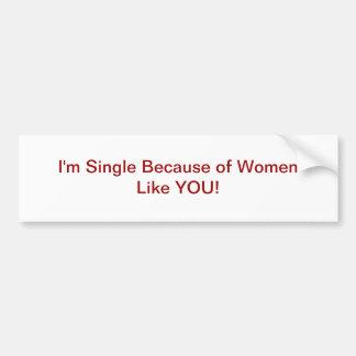 Single Men Bumper Sticker Car Bumper Sticker