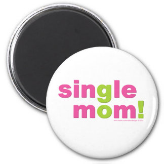 Single Mom Love by MDillon Designs 2 Inch Round Magnet
