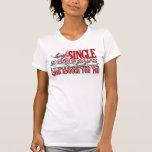 Single on Valentine's Day Tshirts