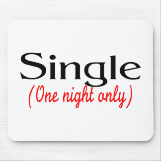 Single One Night Only Mouse Pad