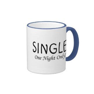 Single One Night Only Mugs