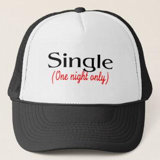 Single One Night Only Trucker Hat