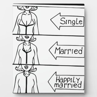 Single or Married Woman Plaque