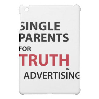 Single Parents for Truth in Advertising iPad Mini Cases