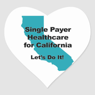 Single Payer Healthcare for California Heart Sticker